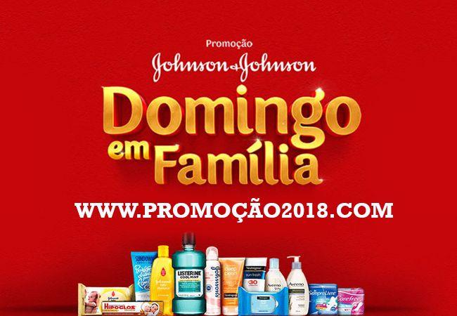 Promoção Johnson & Johnson 2018 – Domingo em Família