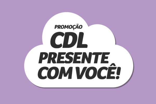 Promoção CDL Presente com Você