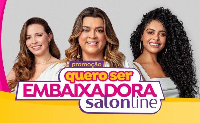 Promoção Quero Ser Embaixadora Salon Line 2020